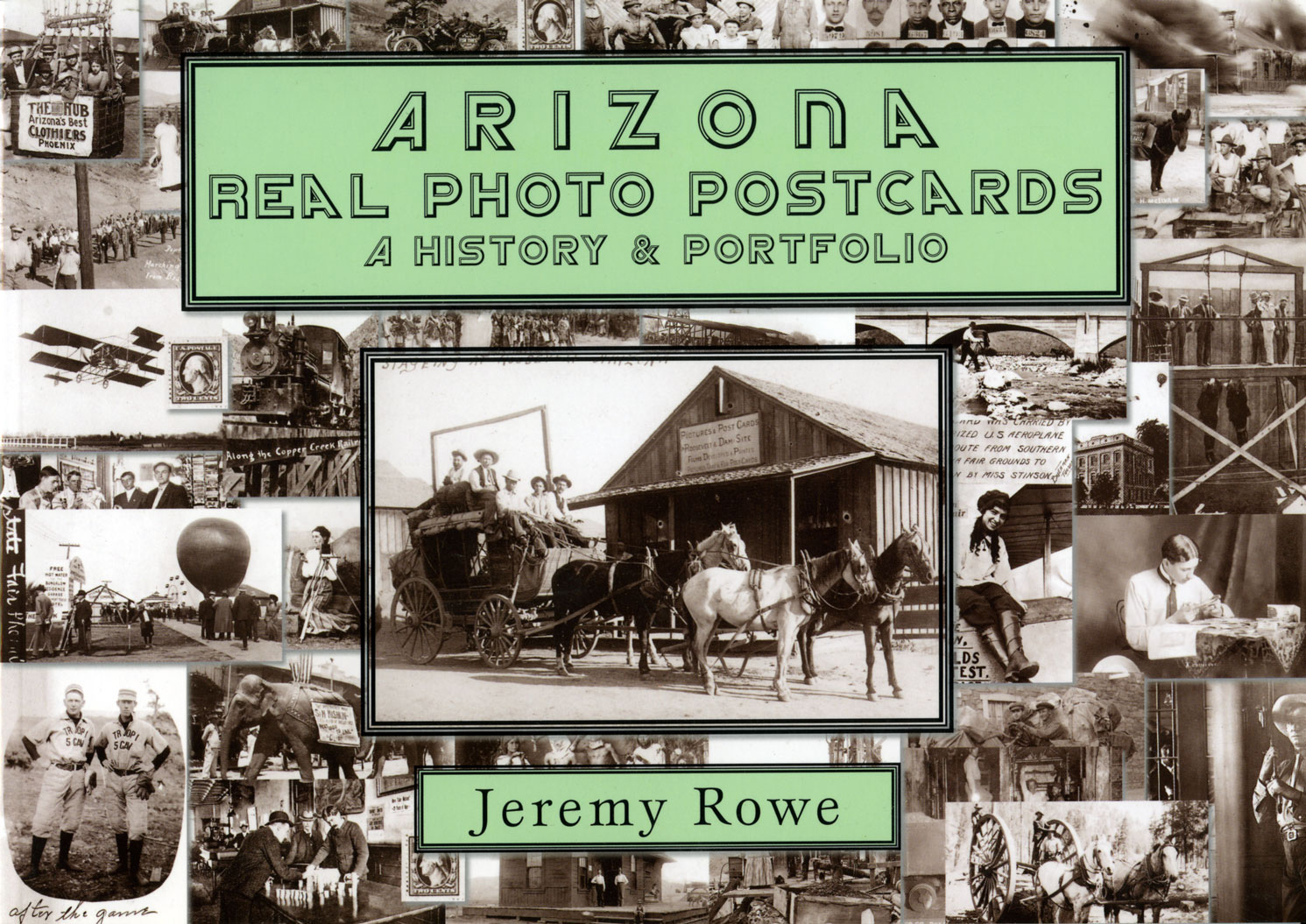 Arizona Real Photo Postcards: History & Directory - Trade Paper