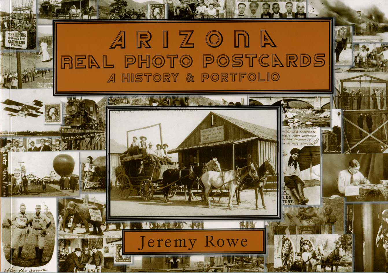 Arizona Real Photo Postcards-History & Directory, Author's Paper