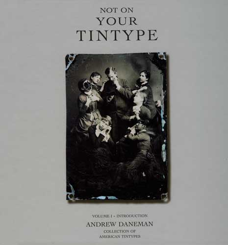 Not On Your Tinype - signed by author
