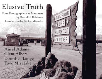 Elusive Truth: Four Photographers at Manzanar - Paper