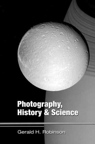 Essays on Photography, History & Science by Jerry Robinson
