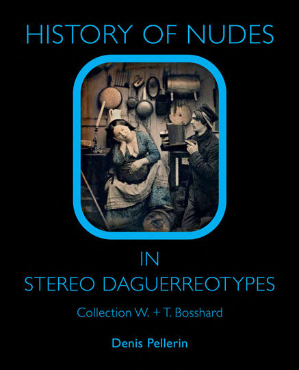 History of Nudes in Steeo Daguerreotypes by Dennis Pellerin