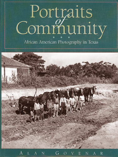 Portraits of Community: African American Photography in Texas